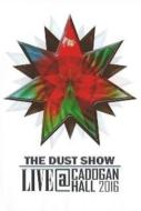 Dust Show : Live At Cadogan Hall 2016