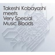 Takeshi Kobayashi meets Very Special Music Bloods【2018 レコードの日 限定盤】  (2枚組/180グラム重量盤レコード)