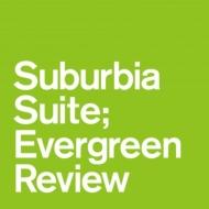 Suburbia Suite: Evergreen Review EP【2018 レコードの日 限定盤】 (7インチシングルレコード)
