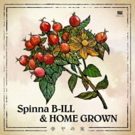Spinna B-ILLとHOME GROWN 最強タッグ再び