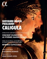 パリアルディ、ジョヴァンニ・マリア(1637-1702)/Caligula: Cuticchio Dumestre / Le Poeme Harmonique Elsacker C.meng F.go