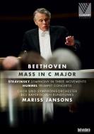 ベートーヴェン:ミサ曲ハ長調、ストラヴィンスキー:3楽章の交響曲、他 マリス・ヤンソンス&バイエルン放送交響楽団