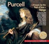 パーセル(1659-1695)/If Music Be The Food Of Love-songs: Bott Gauvin N.argenta Bonney Dawson Agnew Deller