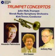 Trumpet Classical/Trumpet Concertos-pakhmutova Ewazen A.plog: John Holt(Tp) Trevor / Slovak Rso