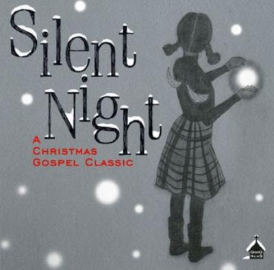 Silent Night -A Christmas Gospel Classic
