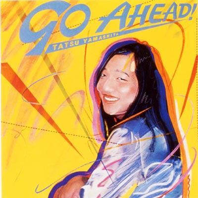 GO AHEAD! (ゴー・アヘッド! )