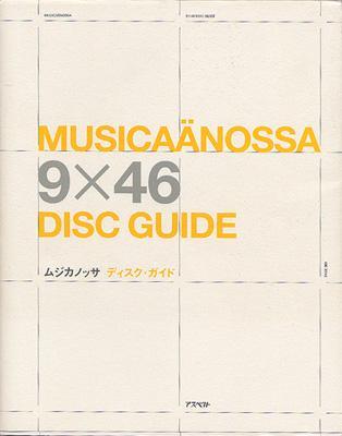 MUSICA¨ANOSSA 9×46 DISC GUIDE