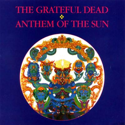 The Grateful Dead Anthem Of The Sun