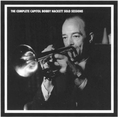 Complete Capitol Bobby Hackett Solo Sessions (5CD)