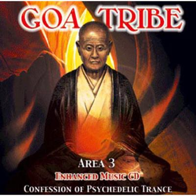 Goa Tribe: Area 3: Confession Of Psychedelic Trance