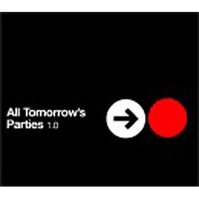 All Tomorrow's Parties 1.0