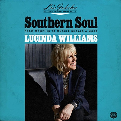 【CD輸入】 Lucinda Williams / Lu's Jukebox Vol. 2: Southern Soul: From Memphis To Muscle Shoals 送料無料