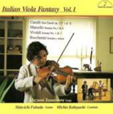 Italian Viola Fantasy Vol.1: 店村眞積(Va), 福田進一(G), 小林道夫