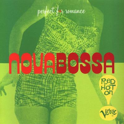 Nova Bossa : Red Hot On Verve