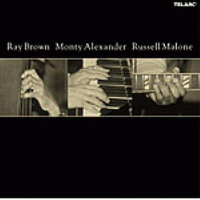 Ray Brown Monty Alexander & Russell Malone