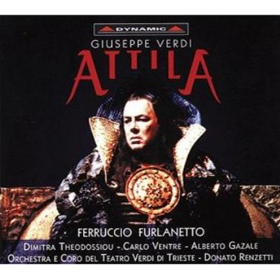 『アッティラ』全曲 レンゼッティ&トリエステ・ジュゼッペ・ヴェルディ歌劇場管