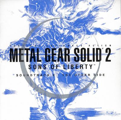 METAL GEAR SOLID 2 SONS OF LIBERTY SOUNDTRACK 2 : THE OTHER SIDE