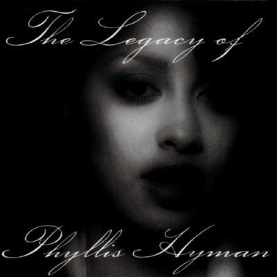 Legacy Of Phyllis Hyman