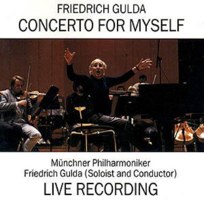 Concerto For Myself: Gulda / Munich.po