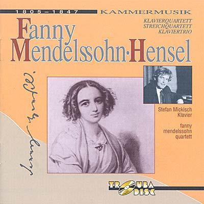 Piano Quartet, Piano Trio, String Quartet: Mickisch(P)fanny Mendelssohn.q