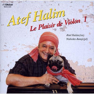 Atef Halim: Le Plaisir De Violon 1