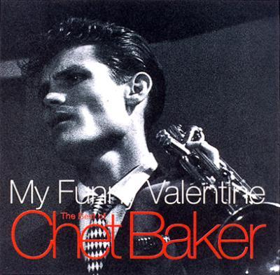 My Funny Valentine -The Bestof Chet Baker