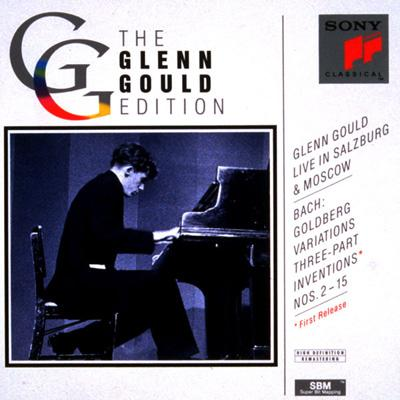 Goldberg Variations, Etc: Gould Live In Salzburg & Moscow
