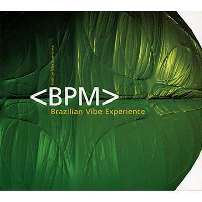 Bpm -Brazilian Vibe Experience
