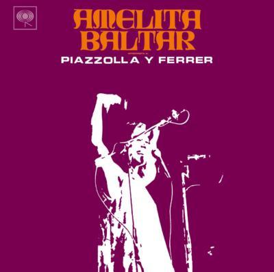 Amelita Baltar Interpreta A Piazzolla Ferrer
