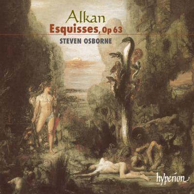 アルカン:エスキースop.63/スティーヴン・オズボーン(pf)