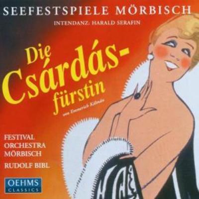 Die Csardasfurstin(Hlts): Bibl / Morbisch Festival.o