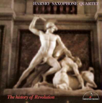 Halmo Saxophone Quartet The History Of Revolution 革命児