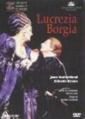 Lucrezia Borgia: J.copley Bonynge / Royal Opera House Sutherland A.kraus A.howells