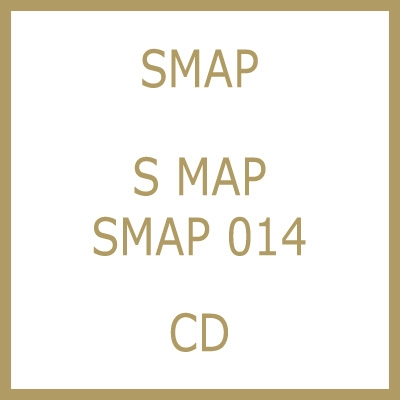 S MAP SMAP 014