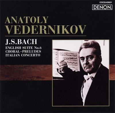 English Suite.6, Italian Concerto, Chorale Preludes: Vedernikov(P)