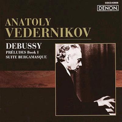 Preludes Book.1, Bergamasque Suite: Vedernikov