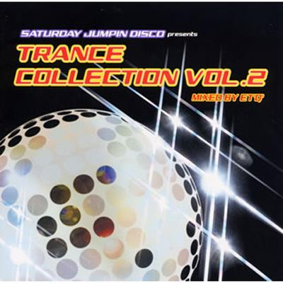 Saturday Jumpin Disco Presentstrance Collection Vol.2 Mixed By Et Q