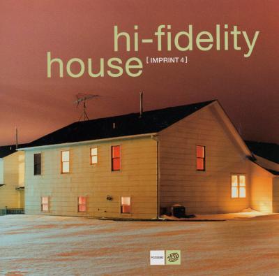 Hi Fidelity House 4