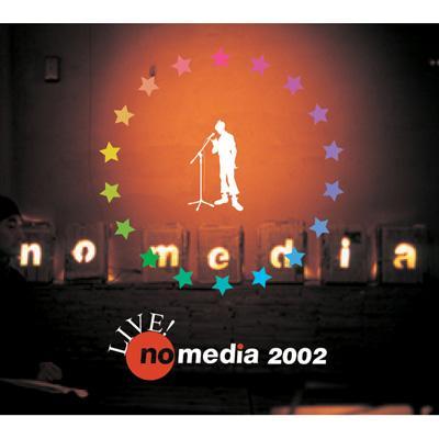 Live no media 2002