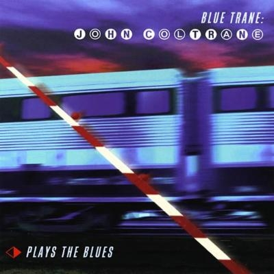 Blue Trane: Plays The Blues