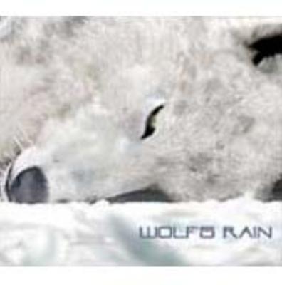 TV animation original soundtrack WOLF'S RAIN