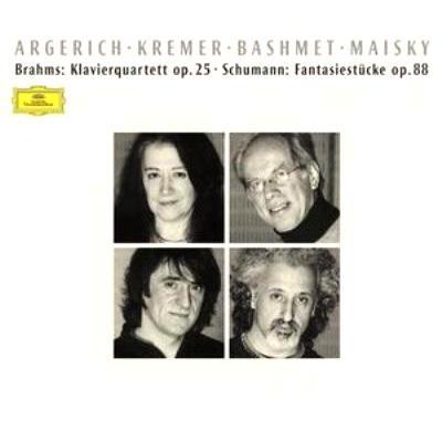 ブラームス:ピアノ四重奏曲第1番、シューマン:幻想小曲集作品88 アルゲリッチ/クレーメル/バシュメット/マイスキー