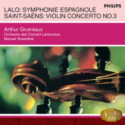 ラロ:スペイン交響曲/サン=サーンス:VN協奏曲第3番 アルテュール・グリュミオー