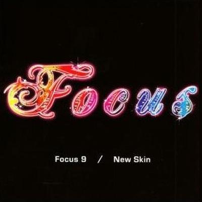 Focus 9: New Skin