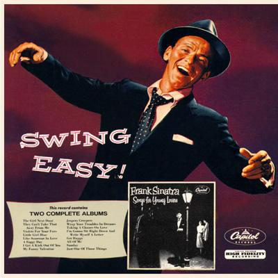 Swing Easy / Songs For Young Lovers