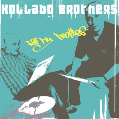 Kollabo Brothers - For My Peoples