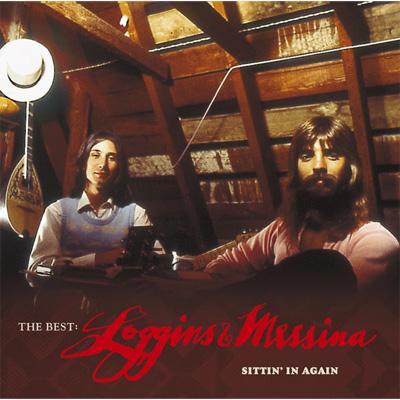 Best: Loggins & Messina -Sittin In Again
