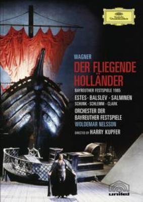 『さまよえるオランダ人』全曲 クプファー演出、ネルソン&バイロイト、エステス、サルミネン、バルスレフ、他(1985 ステレオ)