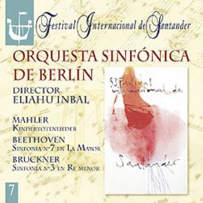 ブルックナー:交響曲第3番、ベートーヴェン:交響曲第7番、マーラ-:亡き子を偲ぶ歌 インバル&ベルリン響、フェルミリオン(M)