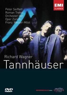『タンホイザー』全曲 ザイフェルト、トレケル、カウフマン、クリンゲルボルン、ヴェルザー=メスト&チューリッヒ歌劇場(2003)